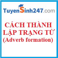 Cách thành lập trạng từ (Adverb formation)