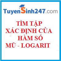 Tìm tập xác định của hàm số mũ- logarit
