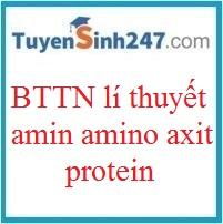 BTTN lí thuyết amin - amino axit - protein ( có đáp án)