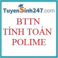 BTTN tính toán polime