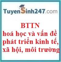 BTTN hoá học và vấn đề phát triển kinh tế, xã hội, môi trường