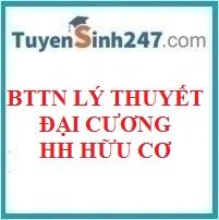 BTTN lý thuyết đại cương hóa học hữu cơ