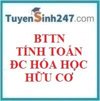 BTTN tính toán chương đại cương hóa học hữu cơ