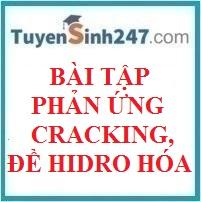 Bài tập phản ứng đề hidro hóa và cracking ankan