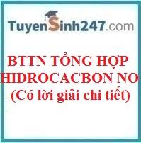 BTTN tổng hợp hidrocacbon no (có lời giải chi tiết)