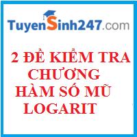 2 Đề và đáp án kiểm tra chương hàm số mũ - logarit