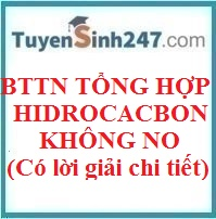 BTTN tổng hợp hidrocacbon không no (Có lời giải chi tiết)