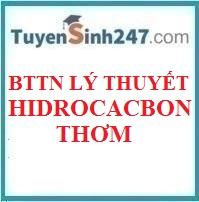 BTTN lý thuyết hidrocacbon thơm