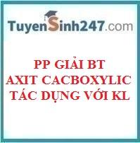 Bài tập axit cacboxylic tác dụng với kim loại