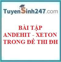 BTTN andehit – xeton trong đề thi đại học