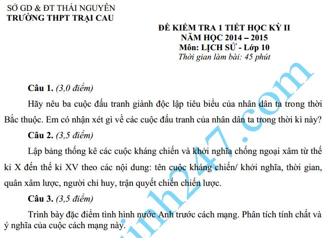 Đề kiểm tra 1 tiết  HK2 môn Sử 10 năm 2015 – THPT Trại Cau