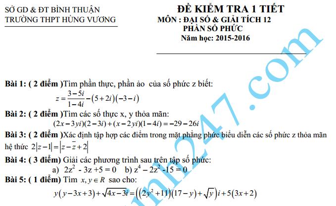 Đề kiểm tra 1 tiết môn Toán 12 Chương Số phức – THPT Hùng Vương 2016