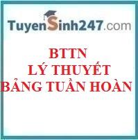 90 BTTN lý thuyết chương bảng tuần hoàn