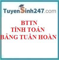 BTTN tính toán chương bảng tuần hoàn