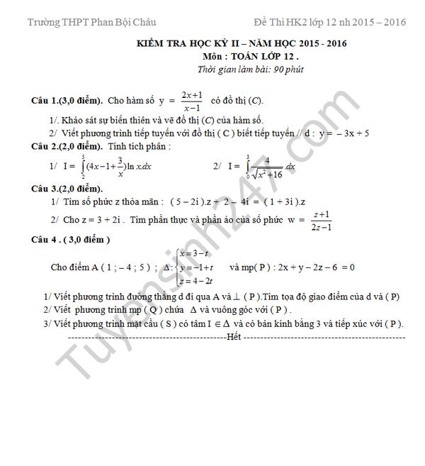 Đề thi học kì 2 lớp 12 môn Toán 2016 THPT Phan Bội Châu
