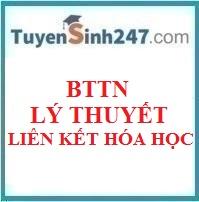 BTTN lý thuyết chương liên kết hóa học