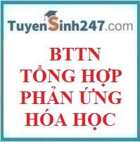 BTTN tổng hợp chương phản ứng hóa học