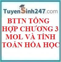 BTTN tổng hợp về chương Mol và tính toán hóa học