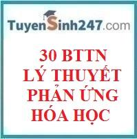 30 BTTN lý thuyết phản ứng hóa học