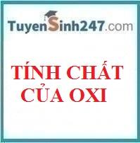 Lý thuyết về tính chất của oxi