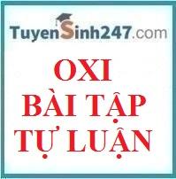 Oxi  - Bài tập tự luận