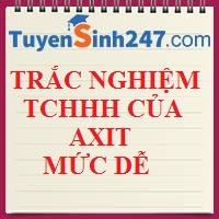 Trắc nghiệm TCHH của axit (dễ)