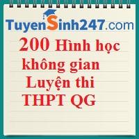 200 bài hình học không gian luyện thi THPT QG (có lời giải chi tiết)