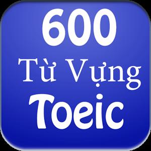 600 từ vựng TOEIC quan trọng nhất