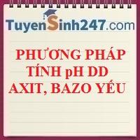 Phương pháp tính pH dung dịch axit, bazo yếu