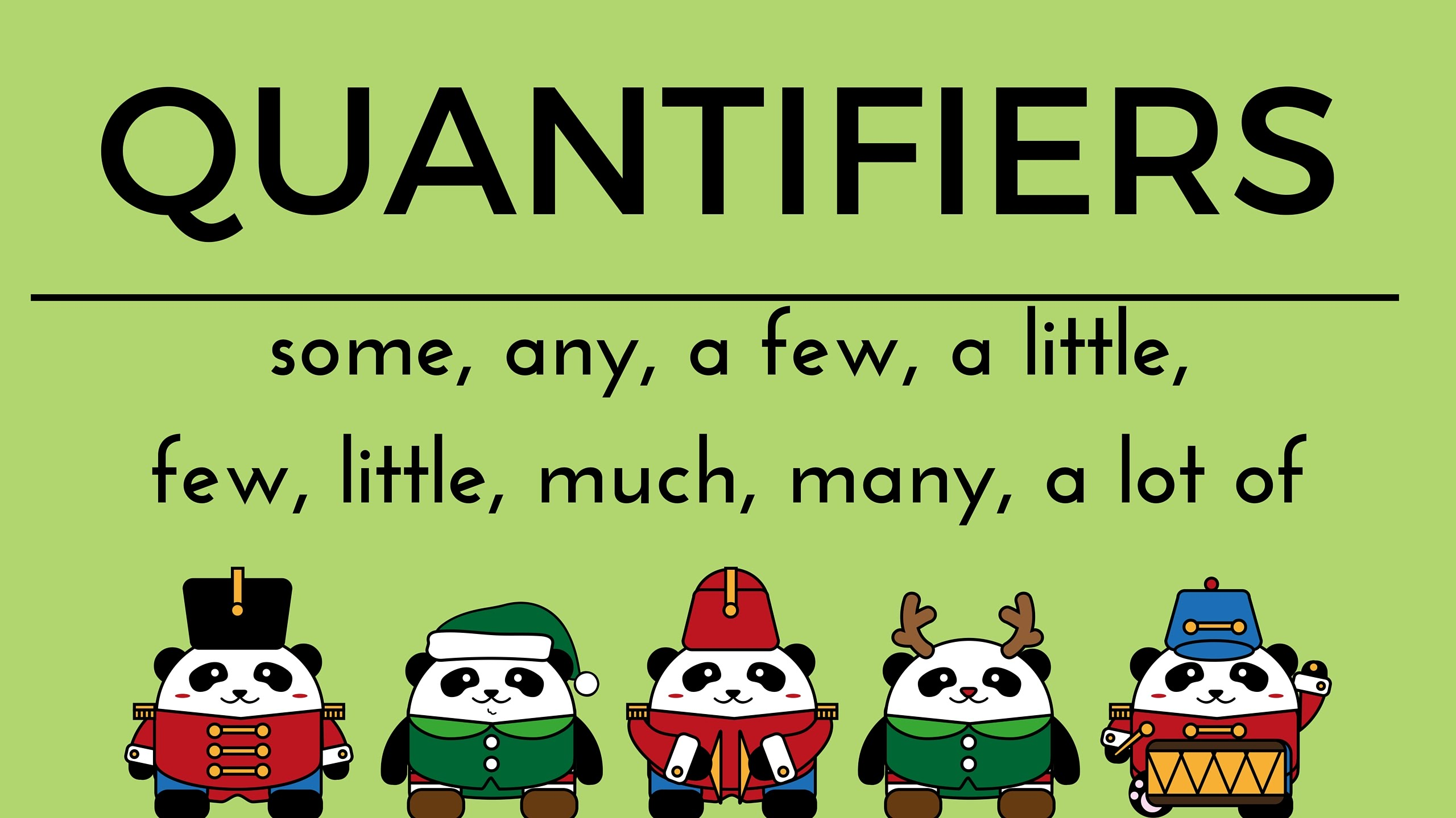 Quantifiers( Từ chỉ định lượng)