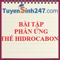 Bài tập phản ứng thế hidrocabon (Có lời giải chi tiết)