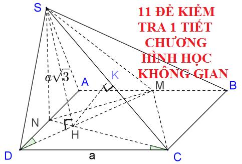 11 đề kiểm tra 1 tiết chương 1 hình không gian (có đáp án)