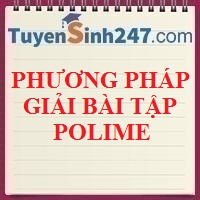 Phương pháp giải bài tập polime