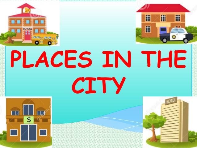 Vocabulary about Places( Từ vựng tiếng Anh về nơi chốn)