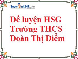Đề luyện HSG - trường Đoàn Thị Điểm