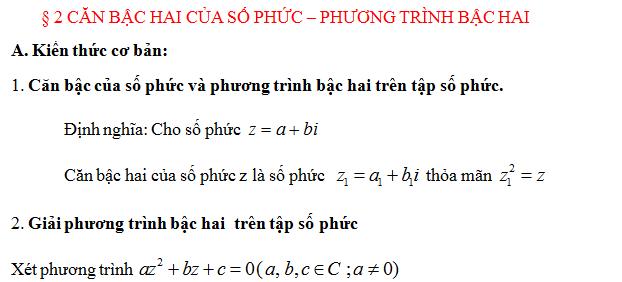 Trắc nghiệm căn bậc hai số phức; phương trình bậc hai (có đáp án)