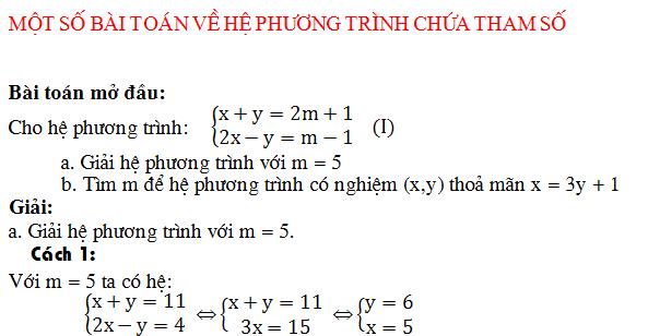 Giải và biện luận hệ phương trình (có phương pháp và lời giải chi tiết)