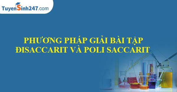 Phương pháp giải bài tập disaccarit và polisaccarit