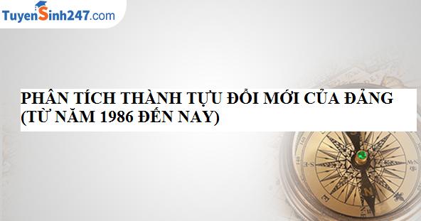 Thành tựu công cuộc đổi mới ở Việt Nam (1986 đến nay)