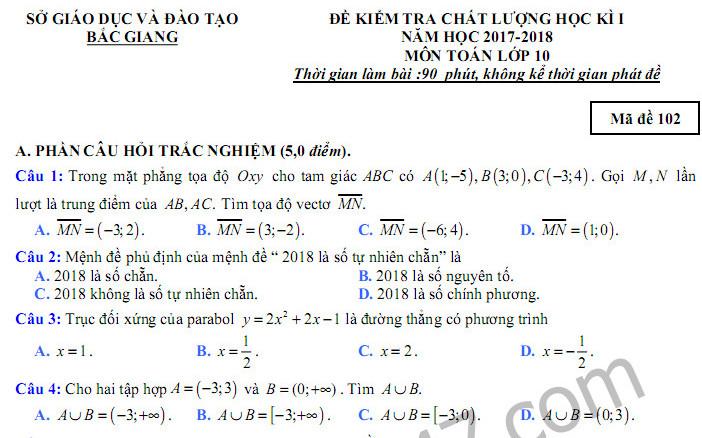 Đề thi kì 1 lớp 10 môn Toán năm 2017 - 2018 Sở GD Bắc Giang