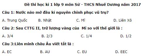 Đề thi kì 1 môn Sử lớp 9 - THCS Nhuế Dương năm 2017 - 2018