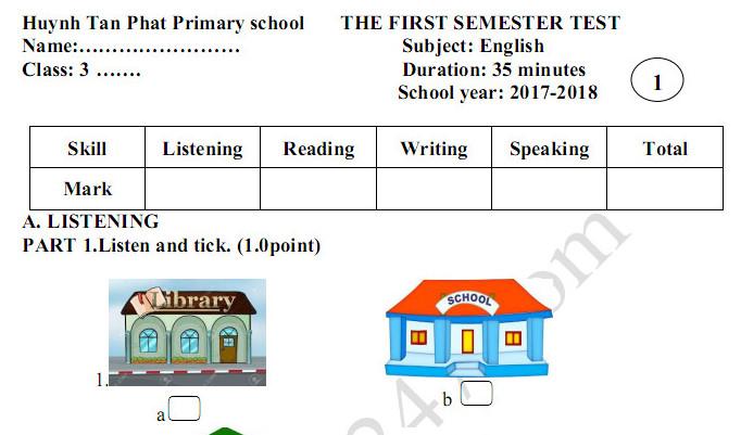 Đề thi học kì 1 lớp 4  môn Tiếng AnhTH Huỳnh Tấn Phát 2017 - 2018