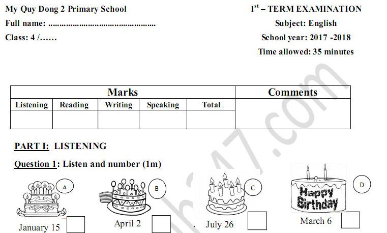 Đề thi kì 1 môn Anh lớp 4 năm 2017 - 2018 TH Mỹ Quý Đông 2