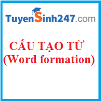 Phương thức cấu tạo từ (Word formation)