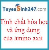 Amino axit - Tính chất hóa học, ứng dụng