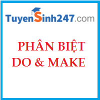 Phân biệt DO & MAKE