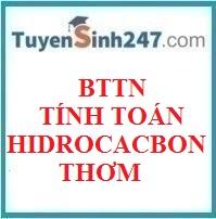 BTTN tính toán hidrocacbon thơm
