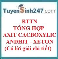 BTTN tổng hợp axit cacboxylic - andehit - xeton (có lời giải chi tiết)