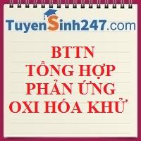 BTTN tổng hợp phản ứng oxi hóa khử