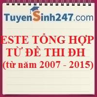 Bài tập este trong đề thi đại học (từ năm 2007 - 2015)
